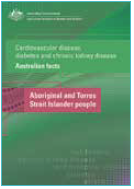 Image of a product titled: Cardiovascular disease, diabetes and chronic kidney disease - Australian facts: Aboriginal and Torres Strait Islander people.